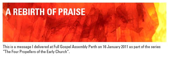 A Rebirth of Praise
